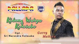 Kidung Wahyu Kolosebo - Gerry Mahesa - New Pallapa  [Official]