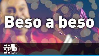 Beso A Beso, Grupo Galé - Karaoke