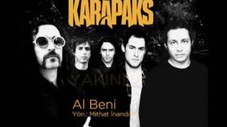 AL BENİ - KARAPAKS - Klip 10 Ekim 2011 Pazartesi Günü Yayına Giriyor