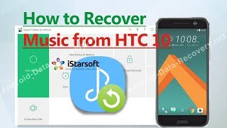 How to Recover Music from HTC 10
