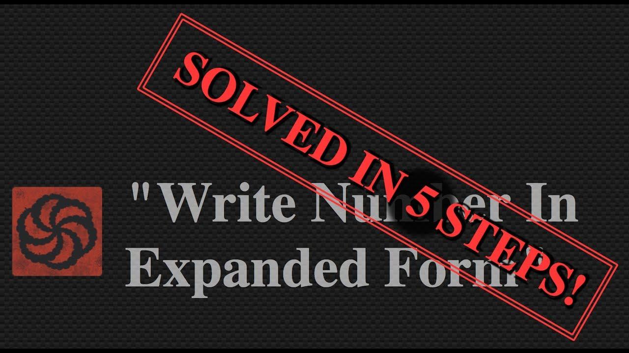 Codewars javascript write number in expanded form solved in 5 codewars javascript write number in expanded form solved in 5 easy steps falaconquin