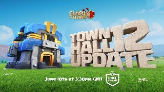 Clash Of Clans - Town Hall 12 UPDATE Livestream thumbnail
