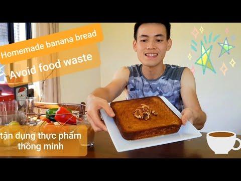 Bánh chuối nhà làm/sử dụng thực phẩm thông minh #45: Homemade banana bread- avoid food waste