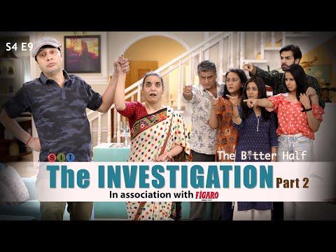 SIT | The Better Half | THE INVESTIGATION-Part 2 | S4E9 | Chhavi Mittal | Karan V Grover