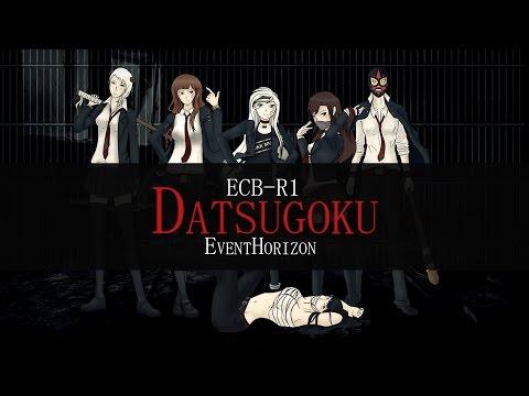 【ECB-R1】 脱獄 (Datsugoku/Jailbreak)【EventHorizon】