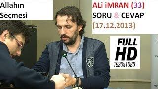 ALi iMRAN (33) SORU & CEVAP (17.12.2013)