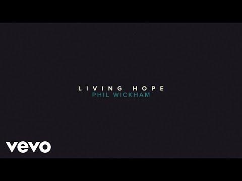 Phil Wickham - Living Hope (Official Lyric Video)