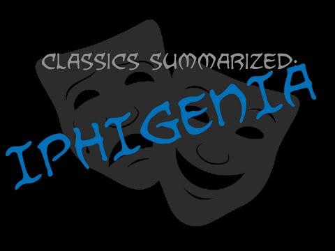 Classics Summarized: Iphigenia