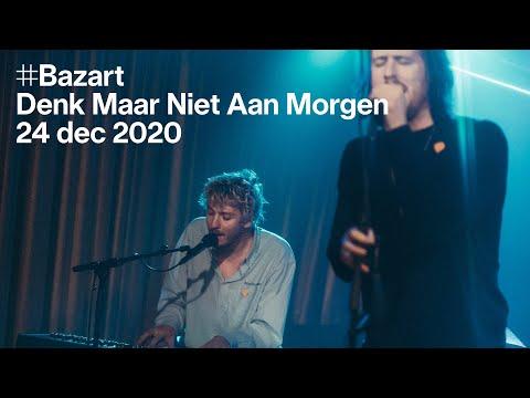 Beats of love: Bazart — Denk Maar Niet Aan Morgen (live) indir