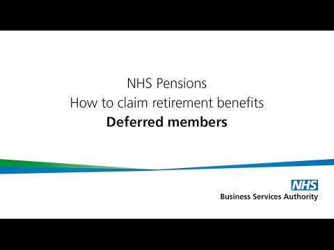 How to claim NHS Pension Retirement benefits Deferred members - YouTube