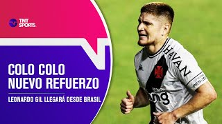 ¡NUEVO ALBO! Leonardo GIL llegó a un acuerdo con COLO COLO - Pelota Parada