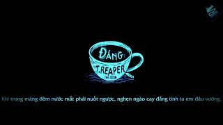 Rap Việt-Đắng 2 -OTNC T.Reaper Prod  Cay --VIDEO LYRICS