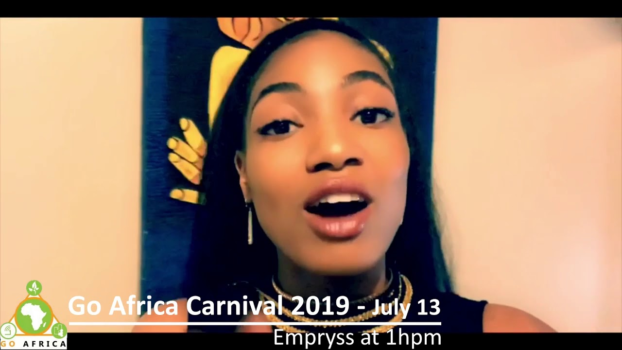 Empryss - Go Africa Carnival 2019 - July 13 at 1hpm
