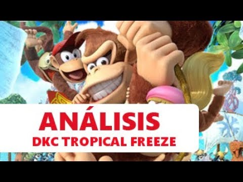 Donkey Kong Country: Tropical Freeze   OBRA MAESTRA de las plataformas en Wii U   ANÁLISIS   CRÍTICA