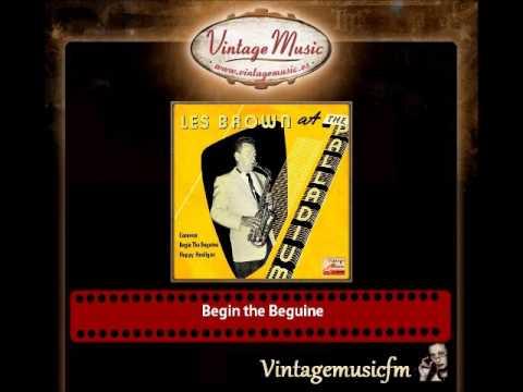 Les Brown – Begin the Beguine