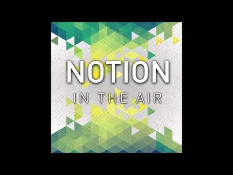 Notion - In The Air