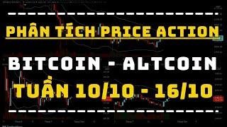 ✅ Phân Tích BITCOIN - ALTCOIN Theo Price Action Tuần 10-16/10   TraderViet