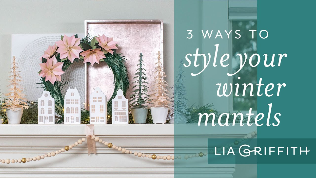 Video Tutorial: 3 Ways to Style Your Mantel for Christmas
