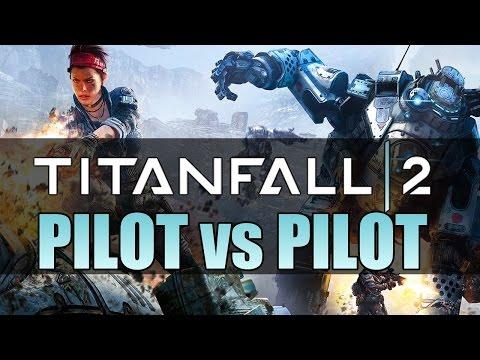 Titanfall 2 Tech Test Multiplayer Gameplay | Pilot Vs Pilot (XBOX ONE)