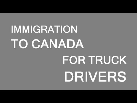 Immigration to Canada for truck drivers. LP Group Canada
