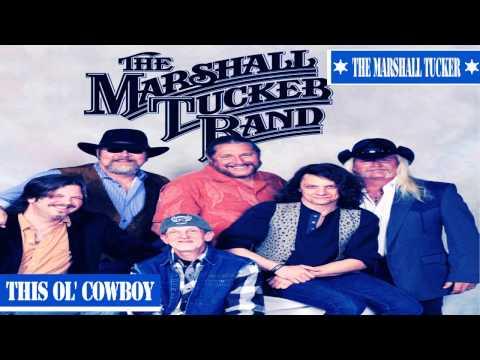 The Marshall Tucker - This Ol' Cowboy