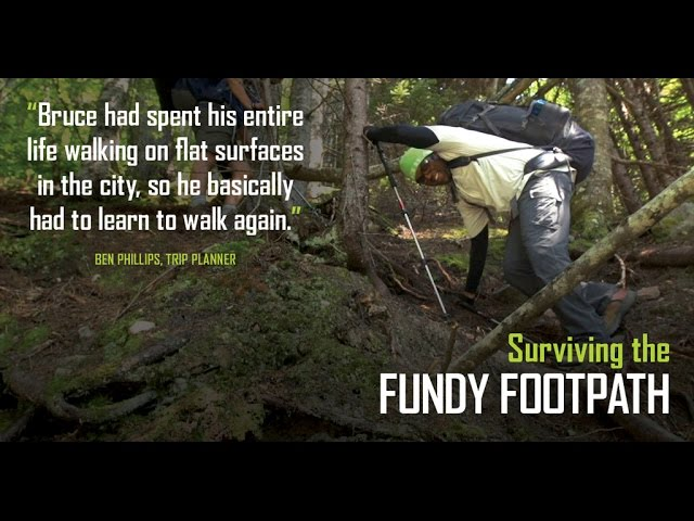 Surviving the Fundy Footpath