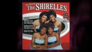 THE SHIRELLES oh no, not my baby