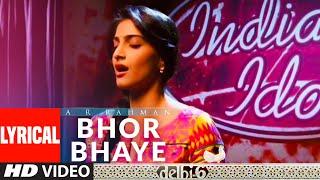 Bhor Bhaye Lyrical   Delhi 6   A.R. Rahman   Abhishek Bachchan, Sonam Kapoor