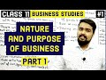 🔴 Nature and purpose of business | class 11 | business studies | Chapter 1 | video 1