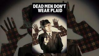 Repeat youtube video Dead Men Don't Wear Plaid