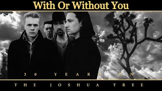 With Or Without You - U2 [Remastered]