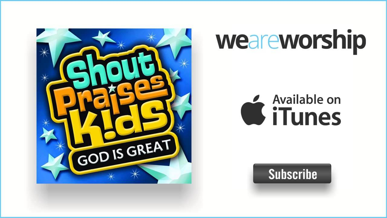 Shout Praises Kids Youtube