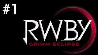RWBY: Grimm Eclipse: Episode 1 - Emerald Forest Part 1
