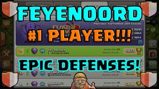 Clash of Clans | FEYENOORD, #1 PLAYER IN THE WORLD! | CHECK OUT HIS DEFENSES!