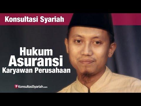 Konsultasi Syariah: Hukum Asuransi Karyawan Perusahaan - Ustadz Ammi Nur Baits