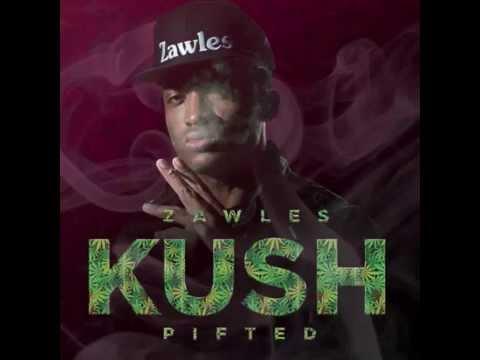 Zawles - Kush Pifted (Audio)
