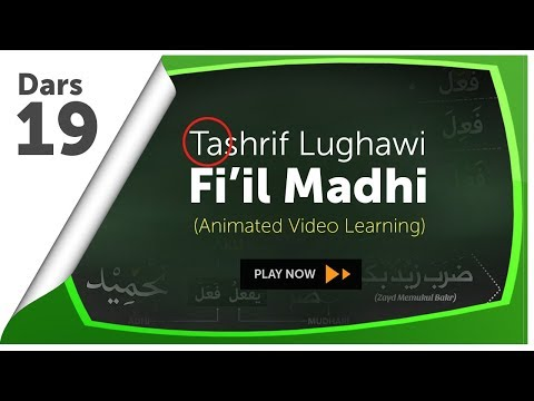 Video Animasi 19 : Tashrif Lughawi (Fi'il Madhi)