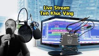 Tình Khúc Vàng - Sound Card XOX K10, Micro Thu Âm BM 800, Dây Live Stream, Kẹp Mic NB 35