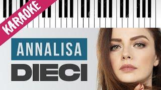 Annalisa   Dieci   SANREMO 2021 // Piano Karaoke con Testo