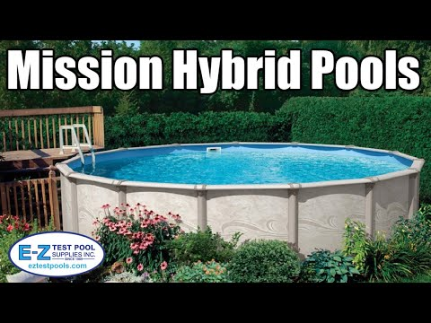 Above Ground Pools - Mission Hybrid
