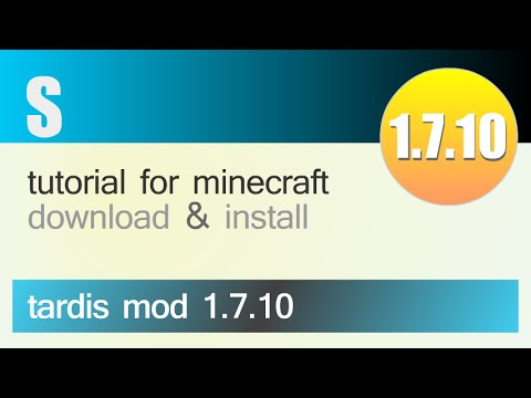 TARDIS MOD 1.7.10 minecraft - how to download and install (with forge)
