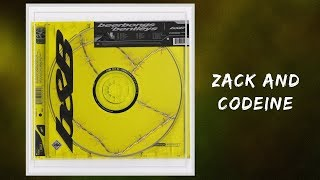 Post Malone - Zack and Codeine (Lyrics)