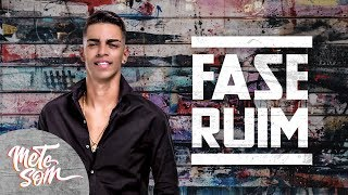 Download Video Fase Ruim - Devinho Novaes (Lyric Oficial) | Mete Som MP3 3GP MP4