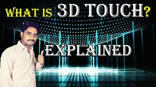 What is 3D Touch? How it Works? 3D Touch Explained in [Hindi/Urdu]