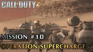 Call of Duty 2 - Mission #10 - Operation Supercharge (British Campaign) (Veteran)