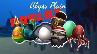 Roblox Egg Hunt 2017: Abyssal Plains How to Get All Eggs [Full Guide]