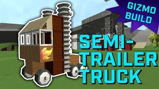 How to BUILD a SEMI-TRAILER TRUCK GIZMO!