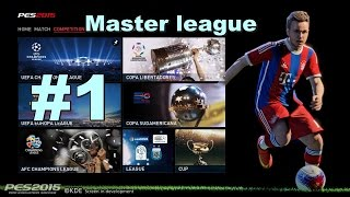 PES 2015 Master League Gameplay part 1
