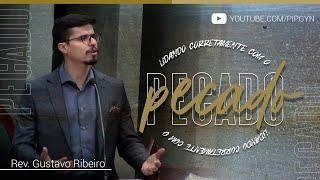 Lidando Corretamente com o Pecado - Esdras 9 | Rev. Gustavo Ribeiro