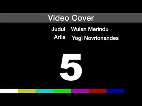 Yogie - Wulan merindu (cover)